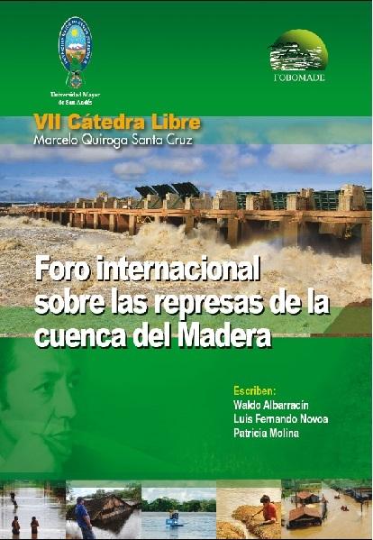 Foro Internacional: Represas en la Cuenca del Madera