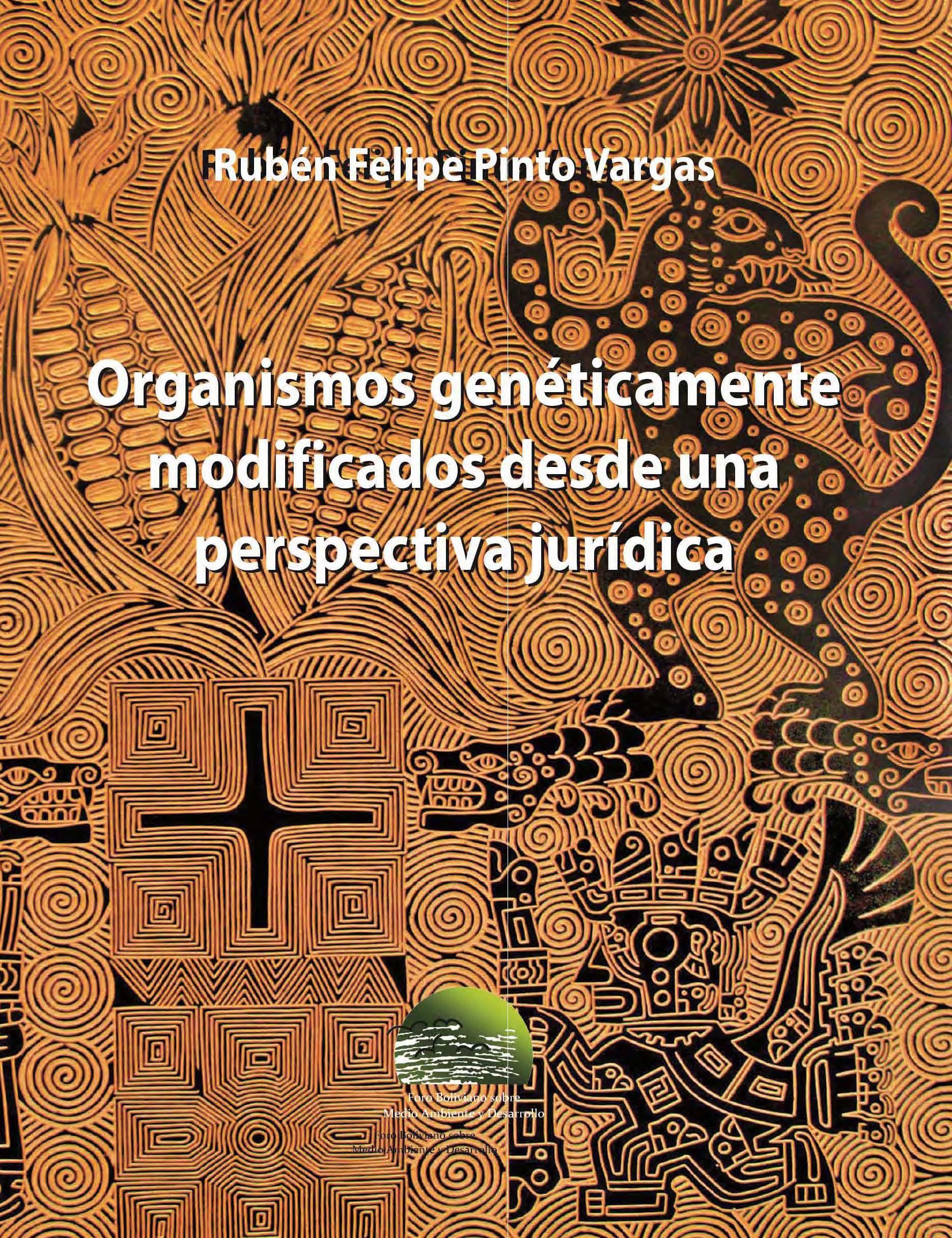 Organismos genéticamente modificados desde una perspectiva jurídica